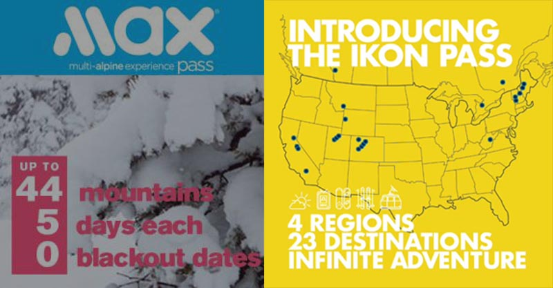 MAX Pass and Ikon Pass